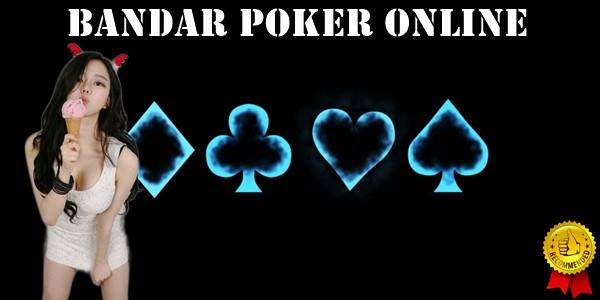 Bandar Poker Online Terbaik Dan Tips Menang
