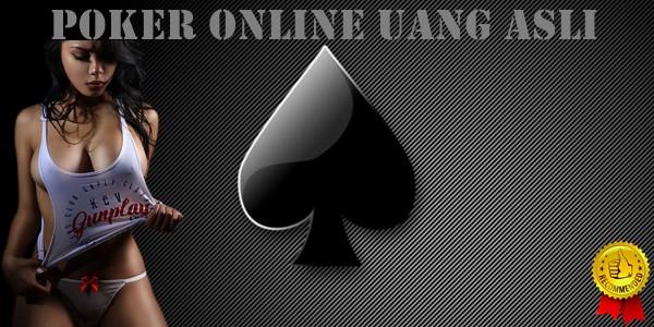 Poker Online Uang Asli 3 Trik Memperoleh Kemenangan